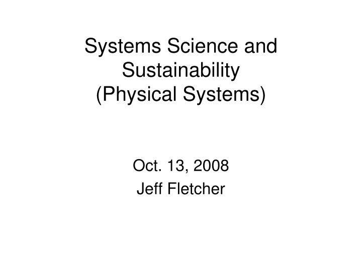 systems science and sustainability physical systems