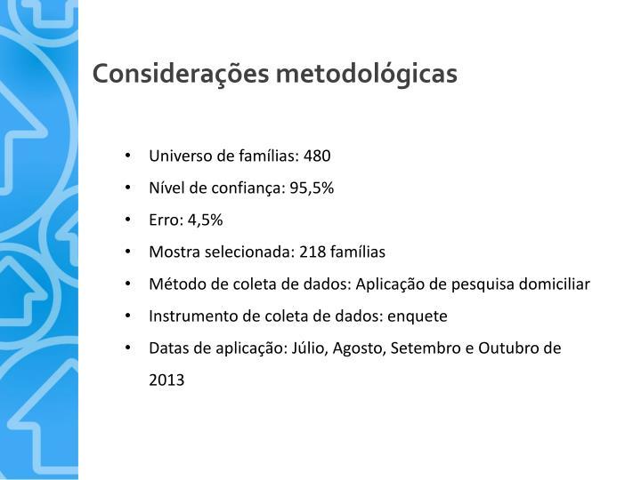 Considerações metodológicas