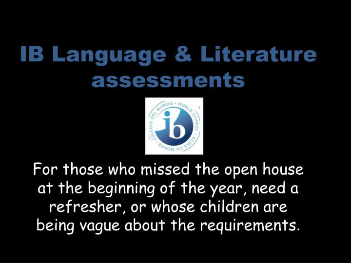 PPT IB Language Literature Assessments PowerPoint
