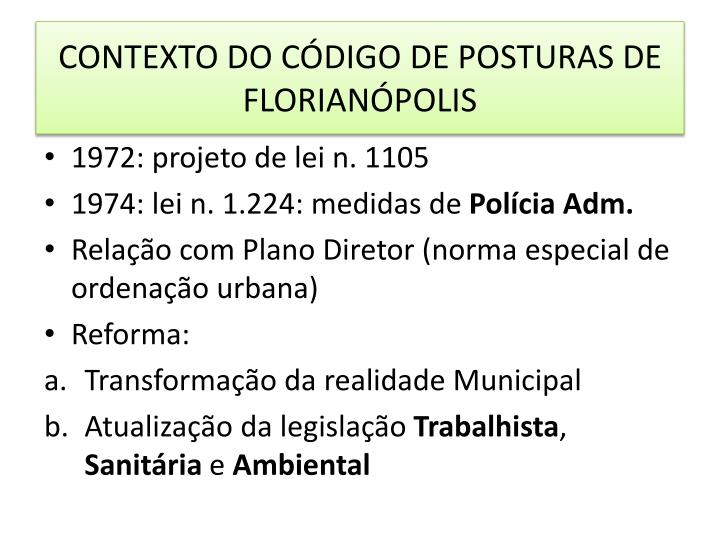 CONTEXTO DO CÓDIGO DE POSTURAS DE FLORIANÓPOLIS