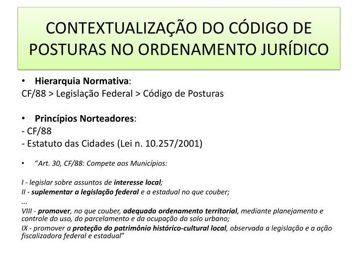 CONTEXTUALIZAÇÃO DO CÓDIGO DE POSTURAS NO ORDENAMENTO JURÍDICO