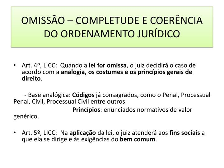 OMISSÃO – COMPLETUDE E COERÊNCIA DO ORDENAMENTO JURÍDICO