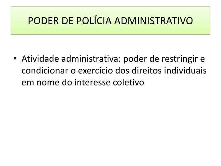 PODER DE POLÍCIA ADMINISTRATIVO