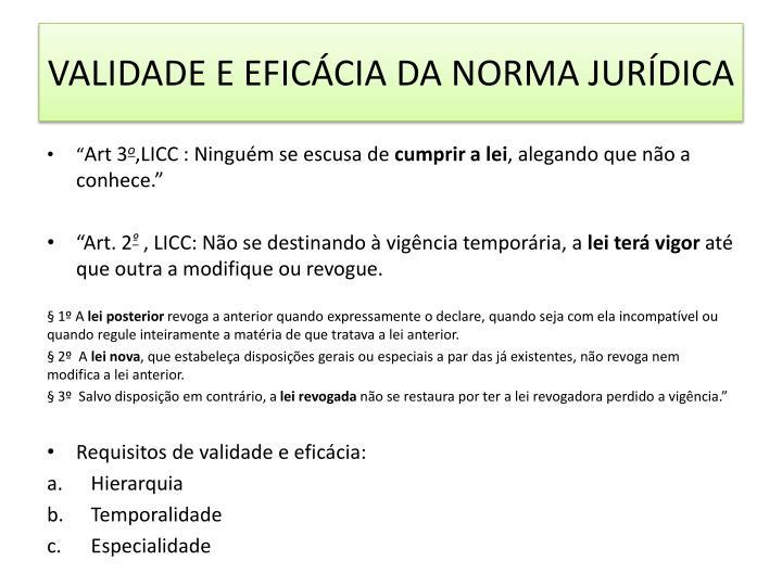 VALIDADE E EFICÁCIA DA NORMA JURÍDICA