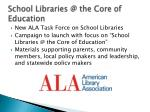 school libraries @ the core of education