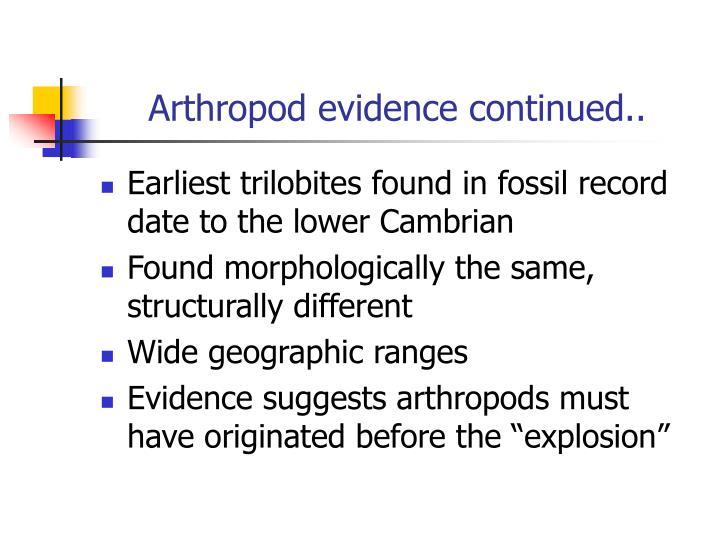 Arthropod evidence continued..
