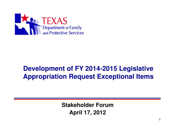 Development of fy 2014 2015 legislative appropriation request exceptional items