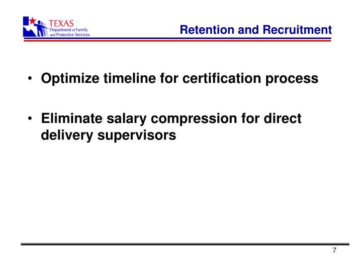 Retention and Recruitment