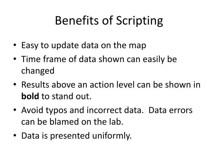 Benefits of scripting