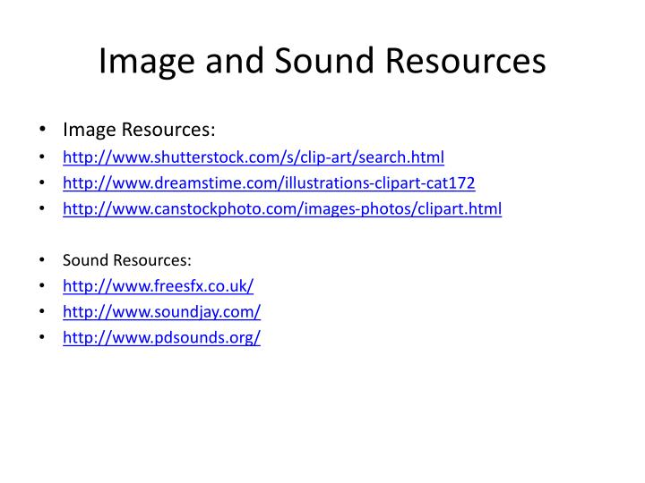 Image and Sound Resources