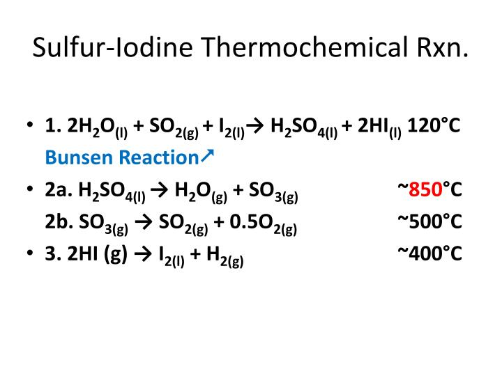 sulfur iodine thermochemical rxn n.