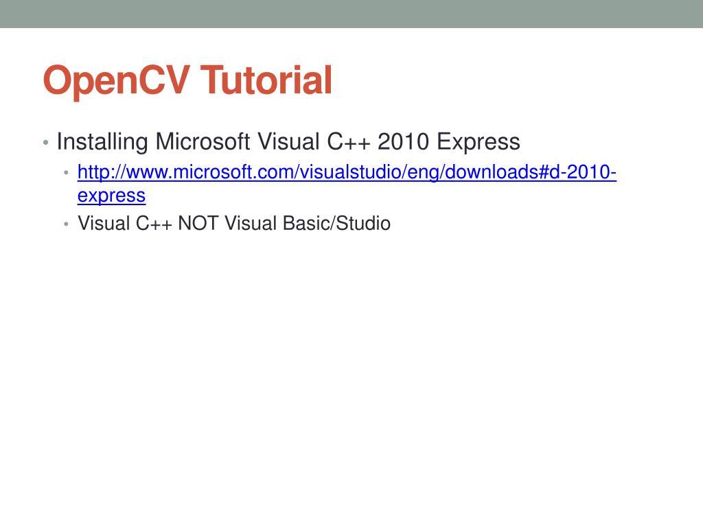 PPT - OpenCV Tutorial PowerPoint Presentation - ID:2699977