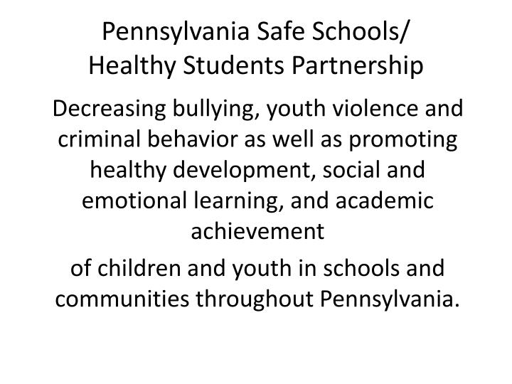 Pennsylvania safe schools healthy students partnership