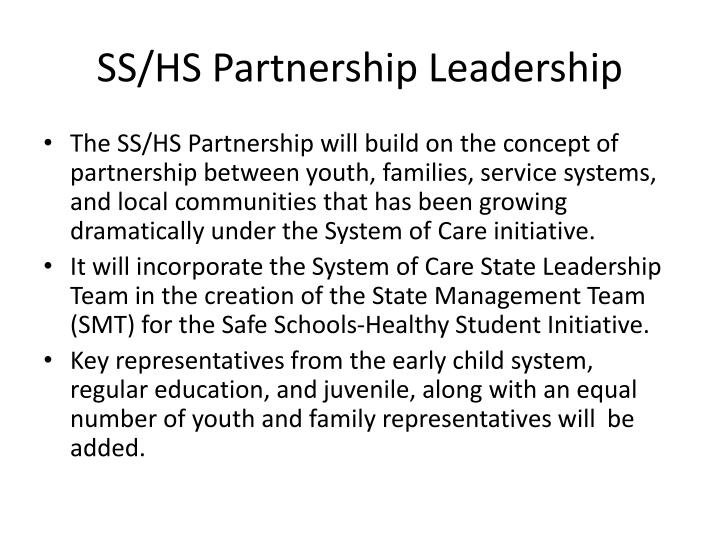 SS/HS Partnership Leadership