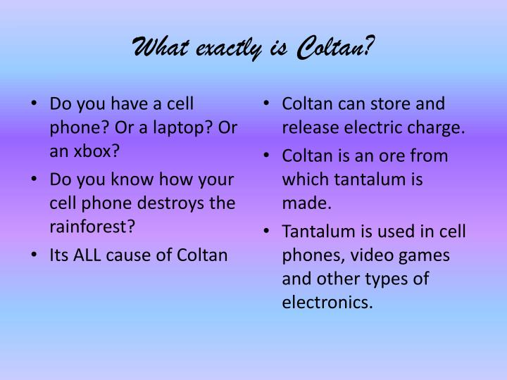 What exactly is coltan