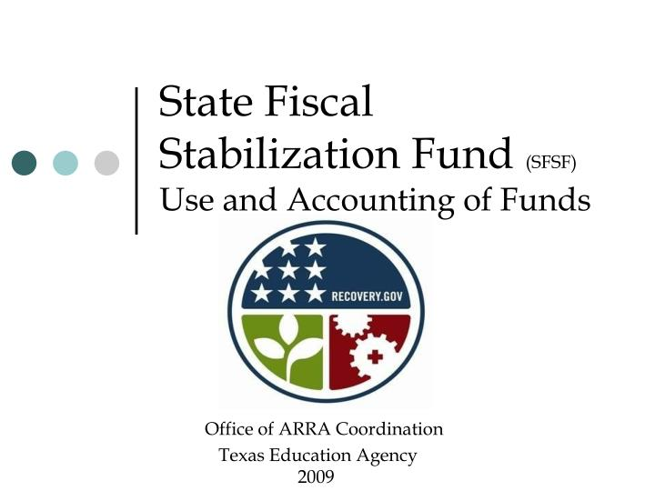 state fiscal stabilization fund sfsf use and accounting of funds n.