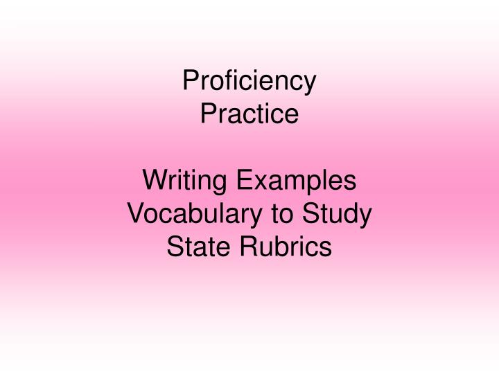 proficiency practice writing examples vocabulary to study state rubrics n.