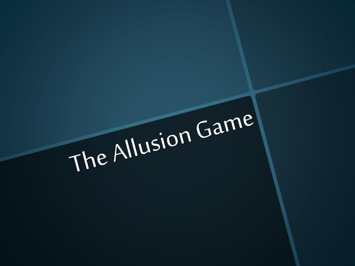 the allusion game n.