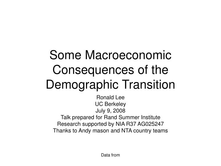 some macroeconomic consequences of the demographic transition n.