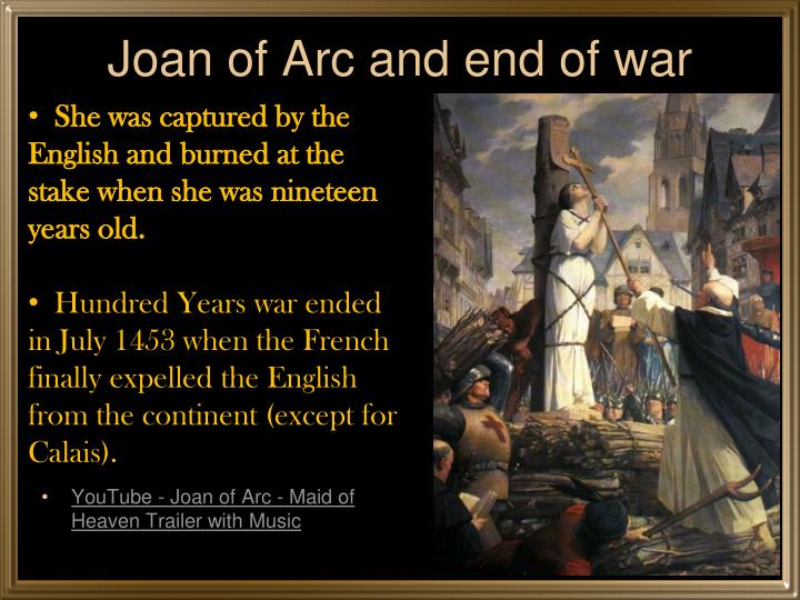 Joan of Arc and end of war
