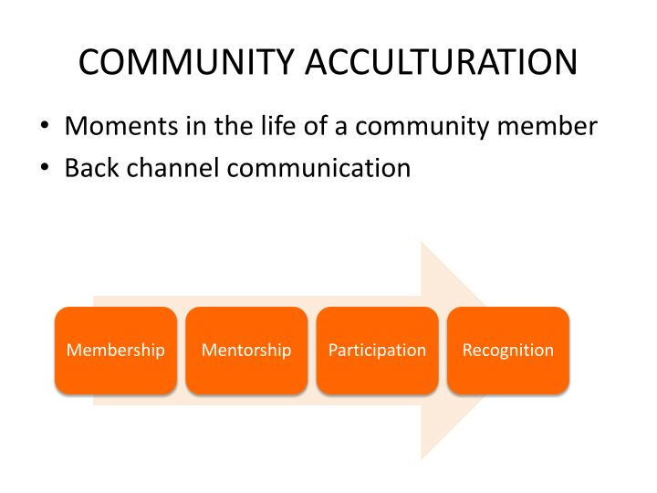 COMMUNITY ACCULTURATION