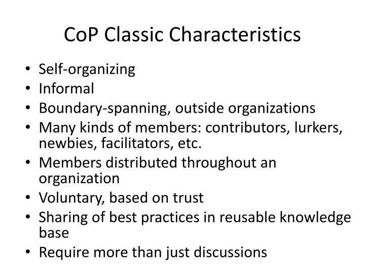 Cop classic characteristics