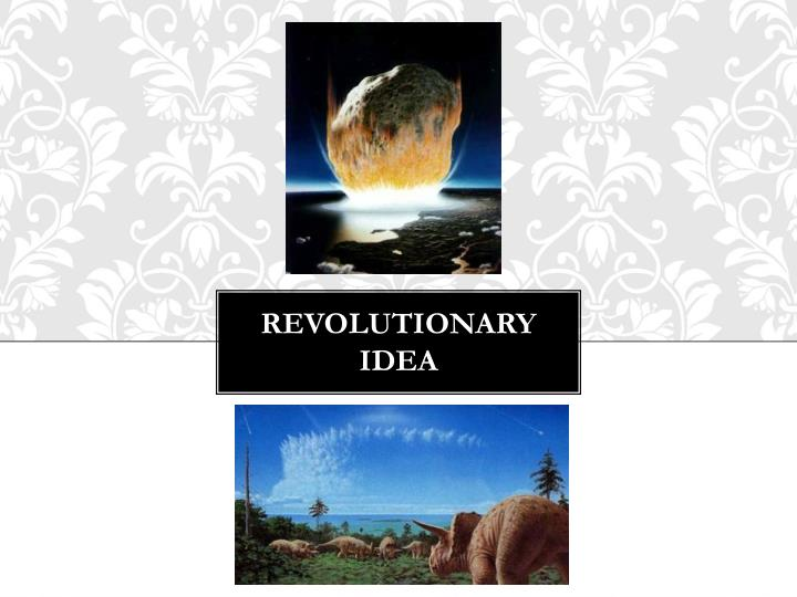Revolutionary Idea