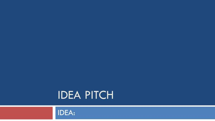 idea pitch n.