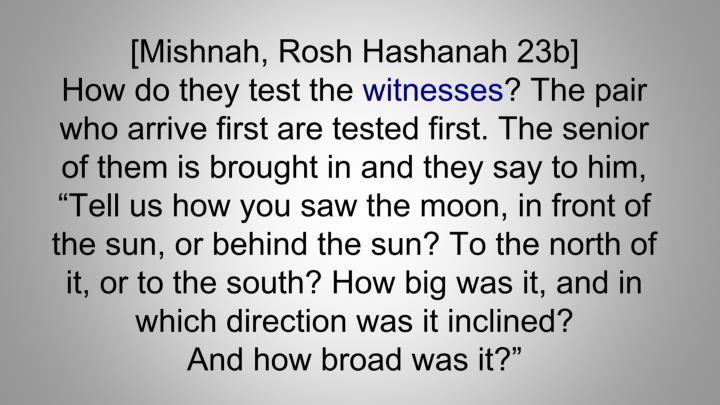 [Mishnah, Rosh Hashanah 23b]