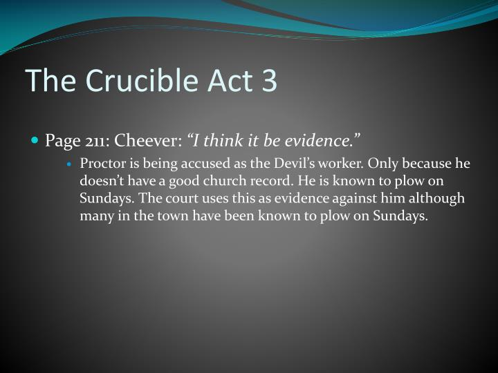 The Crucible Act 3