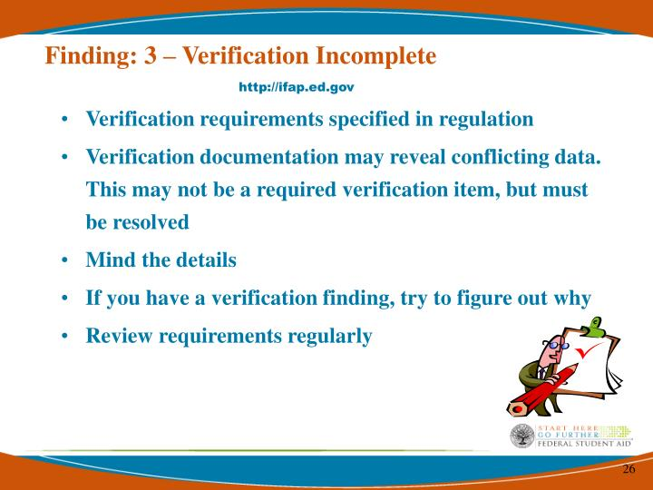 Finding: 3 – Verification Incomplete