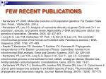 few recent publications