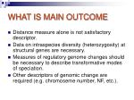 what is main outcome