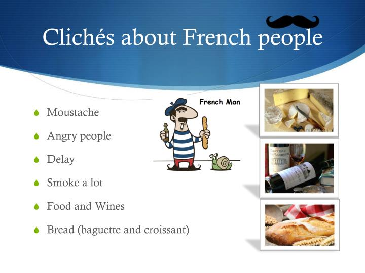 Clichés about French people