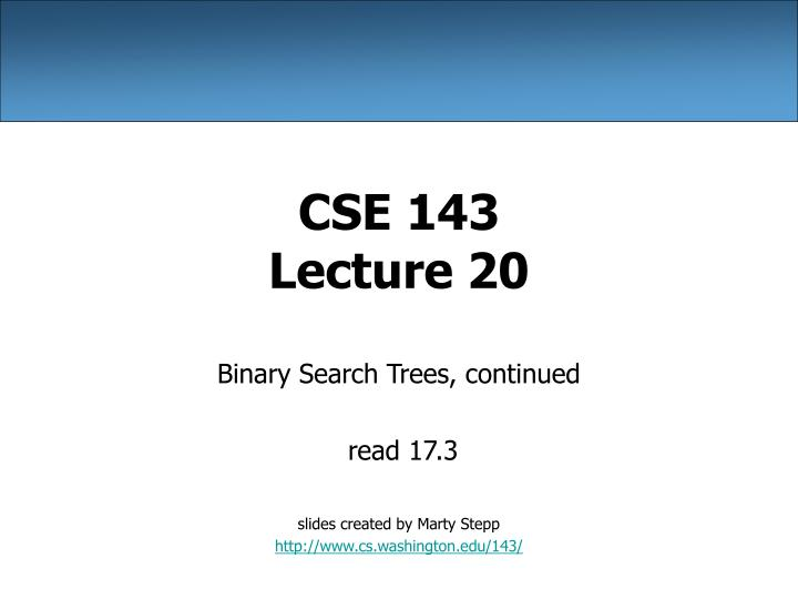 cse 143 lecture 20 n.