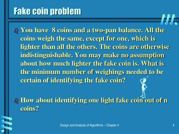 Fake coin problem