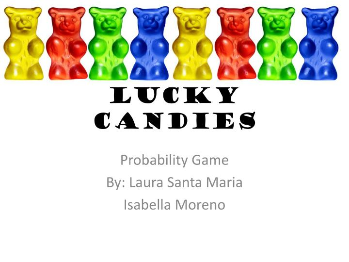 lucky candies