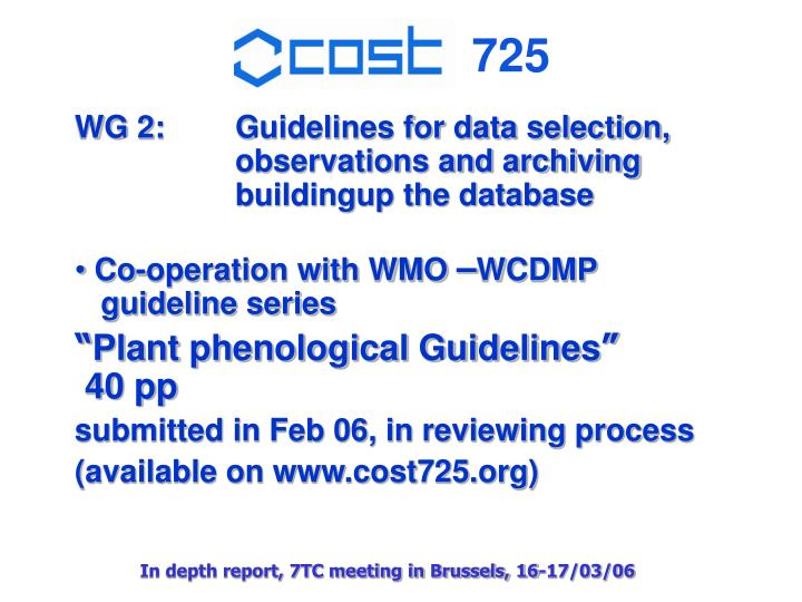 WG 2:	Guidelines for data selection,