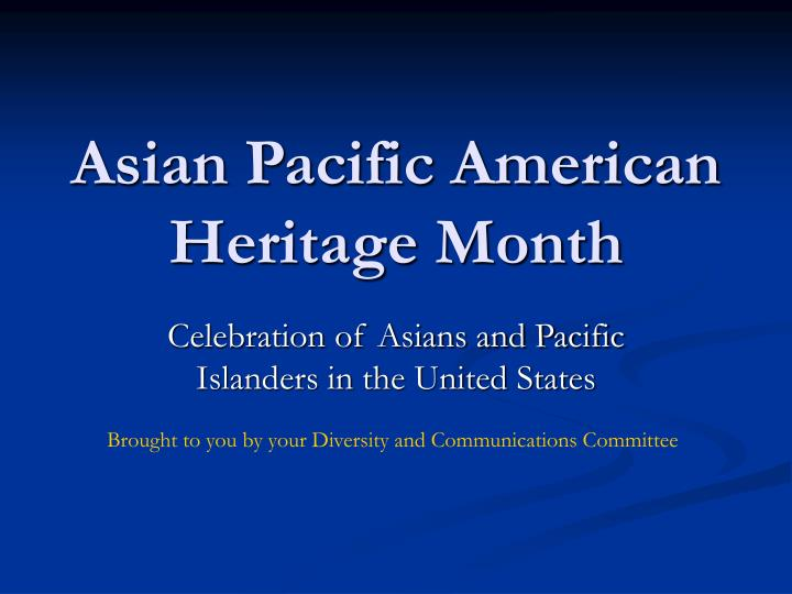 asian pacific american heritage month n.