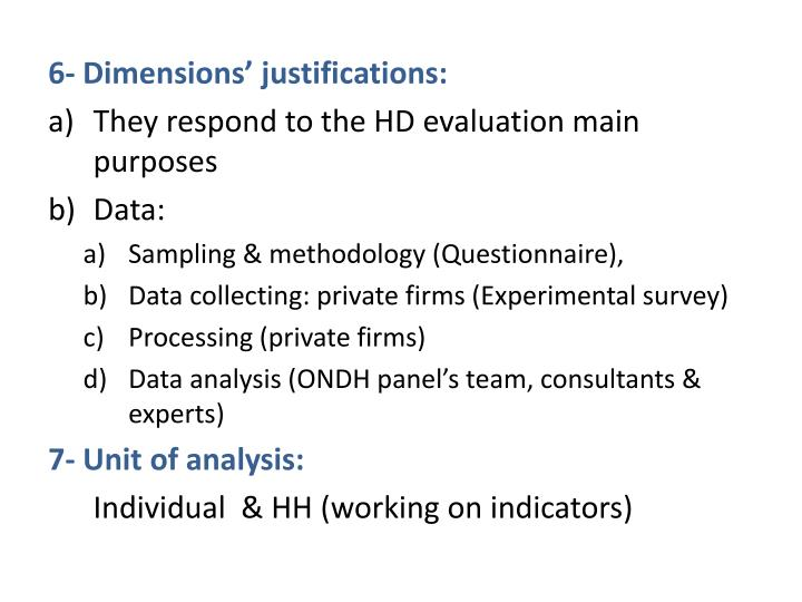 justification of questionnaires method An occupational questionnaire is an assessment method used to screen and rate job applicants occupational questionnaires are often delivered through automated staffing systems used in federal hiring, and they consist of self-ratings of an applicant's training and experience.
