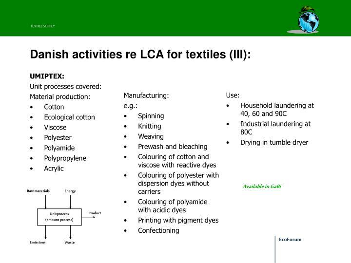 Danish activities re lca for textiles iii