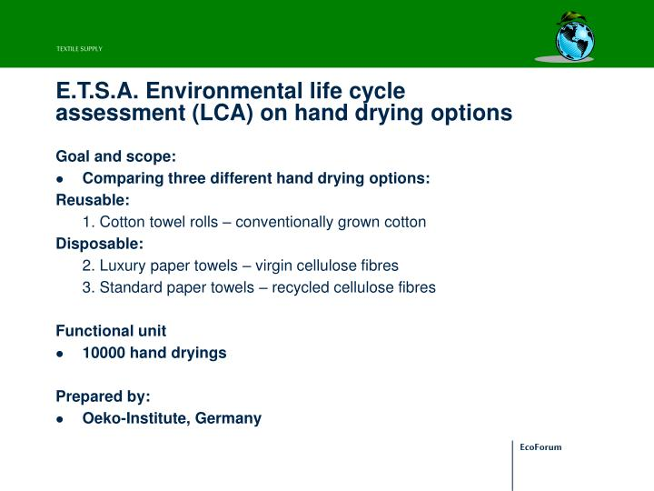 E.T.S.A. Environmental life cycle assessment (LCA) on hand drying options