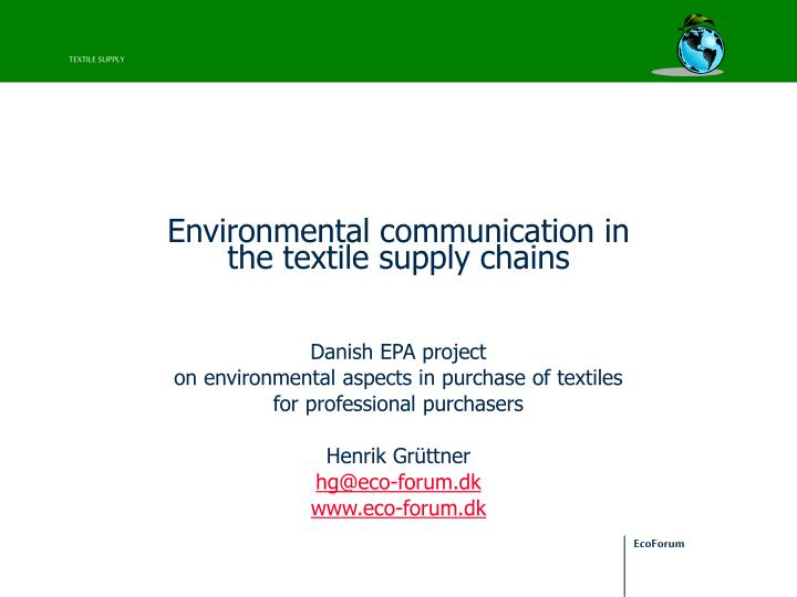 Environmental communication in the textile supply chains