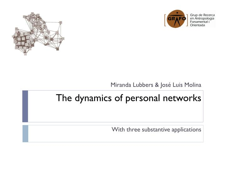 the dynamics of personal networks n.