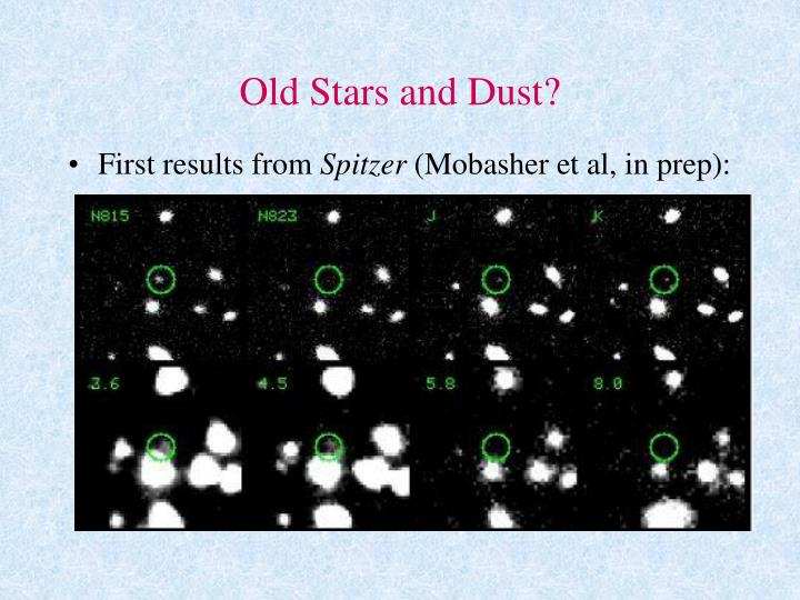 Old Stars and Dust?