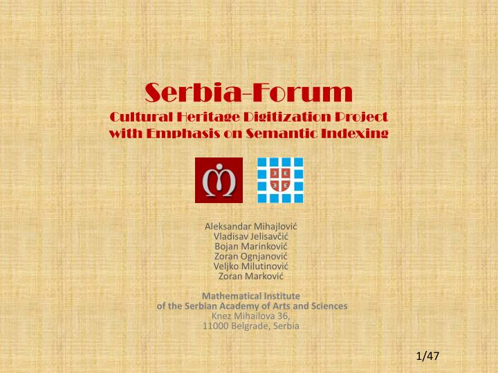serbia f orum cultural heritage digitization project with emphasis on semantic indexing n.