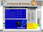 introducing bb desktop