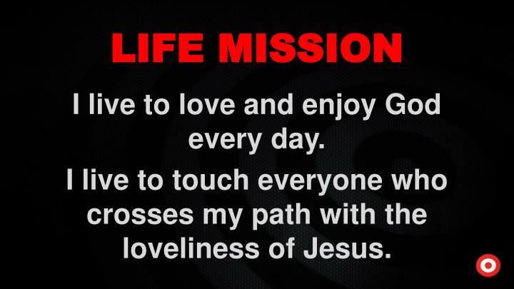 LIFE MISSION