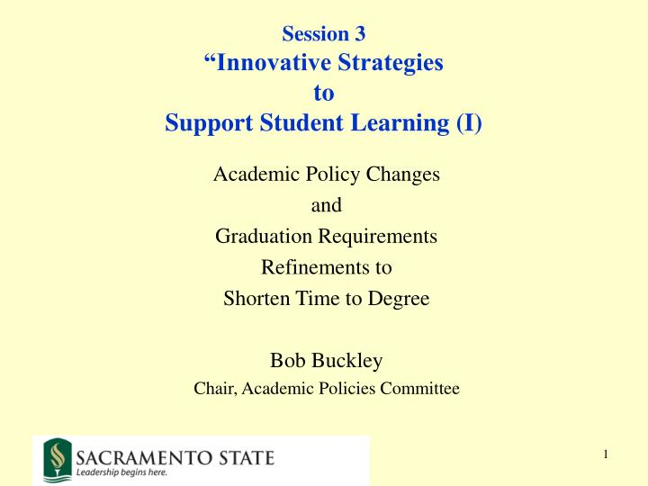 session 3 innovative strategies to support student learning i