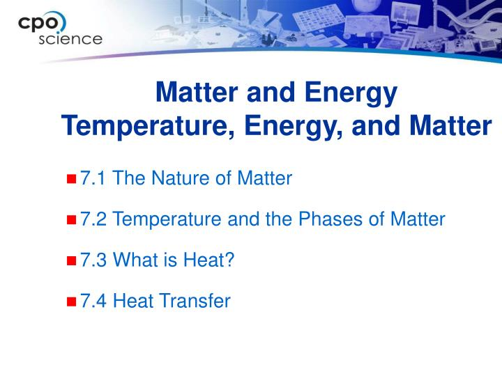 Matter and energy temperature energy and matter